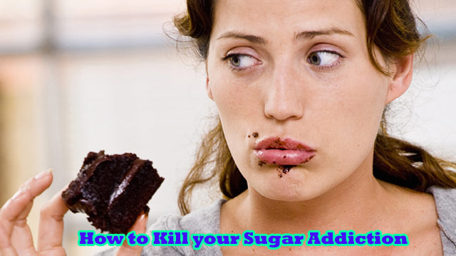 How to Kill your Sugar Addiction