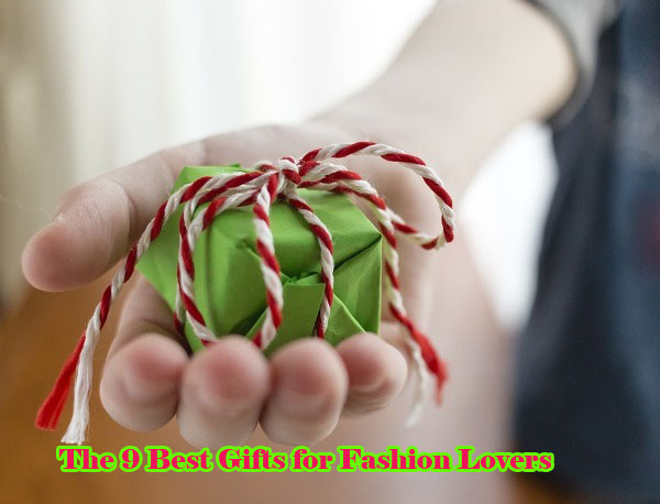 best gifts for fashion lovers