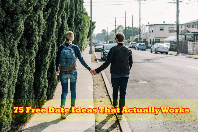 75 Free Date Ideas That Actually Works